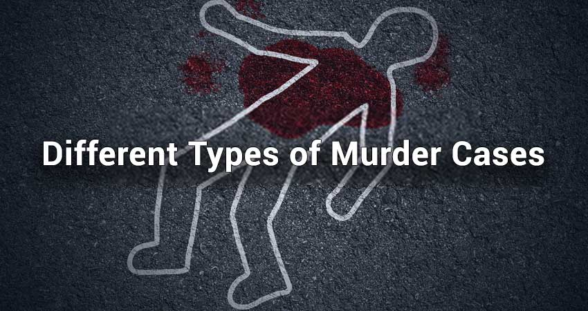 Different-Types-of-Murder-Cases
