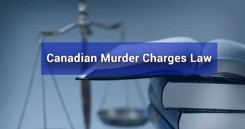 Canadian-Murder-Charges-Law