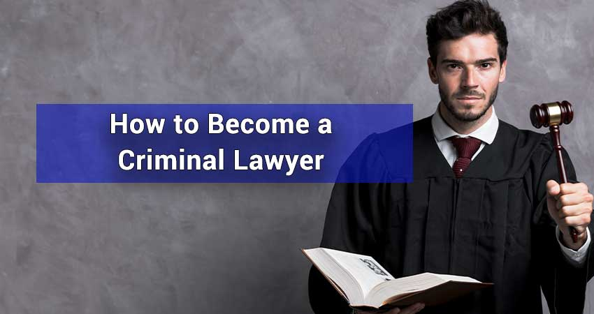 How-to-Become-a-Criminal-Lawyer
