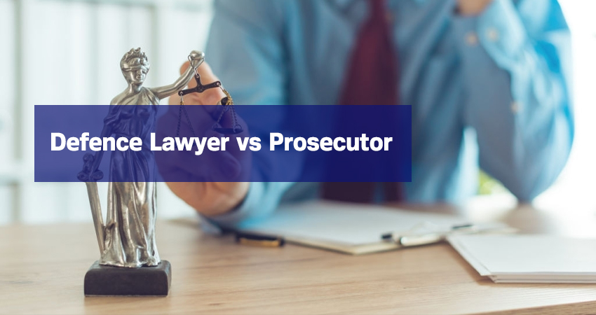 Defence Lawyer vs Prosecutor
