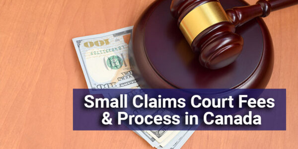 Small Claims Court Fees & Process in Canada