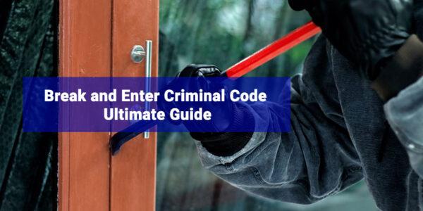 Break And Enter Criminal