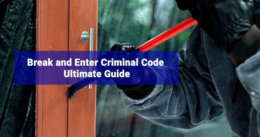 Break And Enter Criminal