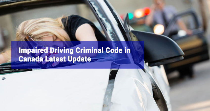 Impaired-Driving-Criminal-Code-in-Canada-Latest-Update