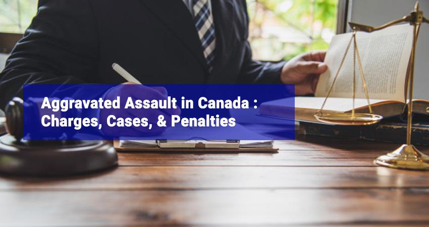 Aggravated assault canada