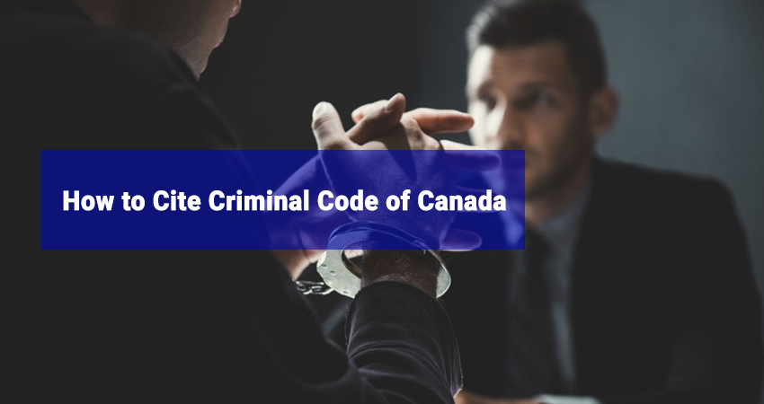 How to Cite Criminal Code of Canada