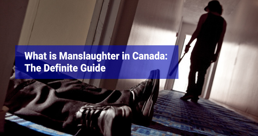 What is Manslaughter in Canada